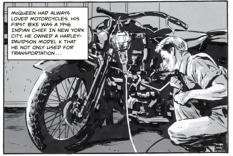 Steve McQUeen - Mcuqeen had always loved motorcycles